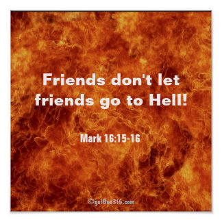 Friends Don't Let Friends Go To Hell gotGod316.com Poster