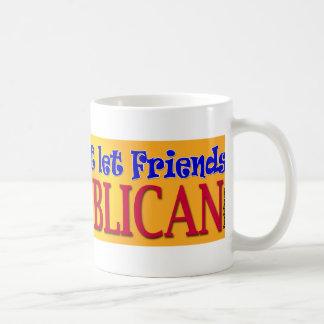 Friends Don't Let Friends Mugs