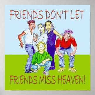 FRIENDS DON'T LET FRIENDS POSTER