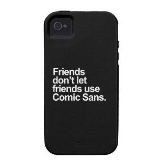 Friends don't let friends use Comic Sans iPhone 4/4S Cover