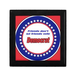 Friends don't let friends vote Democrat Jewelry Box