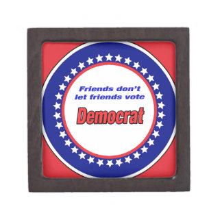 Friends don't let friends vote Democrat Keepsake Box