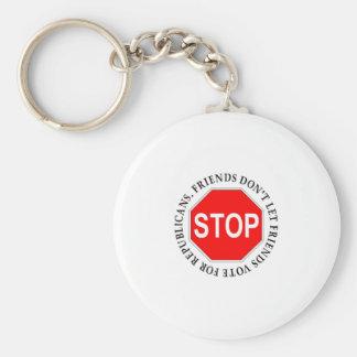Friends Don't Let Friends Vote For Republicans Keychains