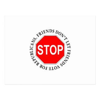 Friends Don't Let Friends Vote For Republicans Post Cards