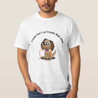 Friends Don't Let Friends Walk Alone Tee Shirt