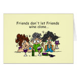 Friends Don't Let Friends Wine Alone Cards