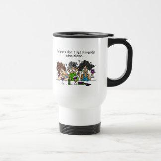 Friends Don't Let Friends Wine Alone Travel Mug