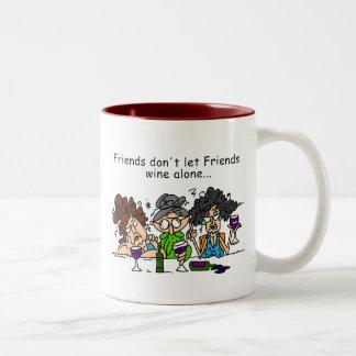 Friends don't let friends wine alone Two-Tone coffee mug