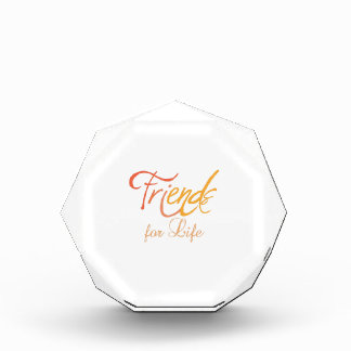 Friends For Life Acrylic Award