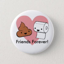 friends forever, Friends Forever! Pinback Button
