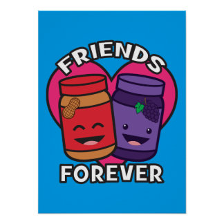 Friends Forever - Peanut Butter And Jelly Kawaii Poster