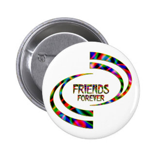 Friends Forever Pinback Button
