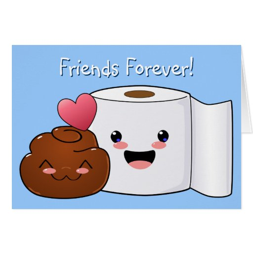 Friends Forever Poo and Toilet paper Card