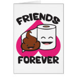 Friends Forever - Poop and Toilet Paper Roll Cards