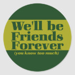 Friends forever round stickers