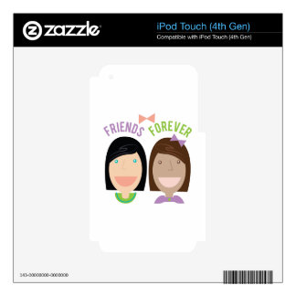 Friends Forever Skin For iPod Touch 4G