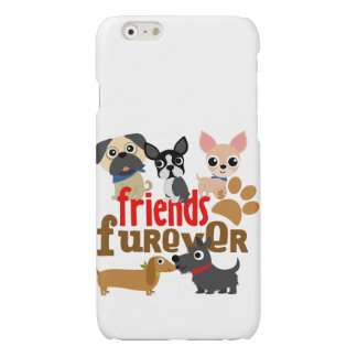 Friends Furever Dogs Puppies Glossy iPhone 6 Case