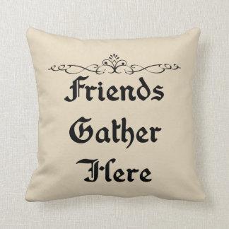 Friends Gather Here Farmhouse Style Throw Pillow