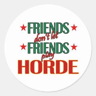 Friends Horde Sticker