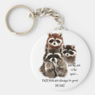Friends in your Heart Quote Raccoon Animal Humor Basic Round Button Keychain
