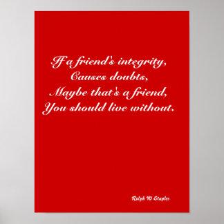 Friend's integrity print