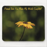 Friends Like You Mouse Pad