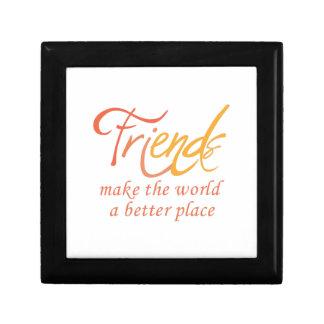 Friends Make The World A Better Place Trinket Box