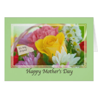 Friend's Mothers Day Card with Flowers