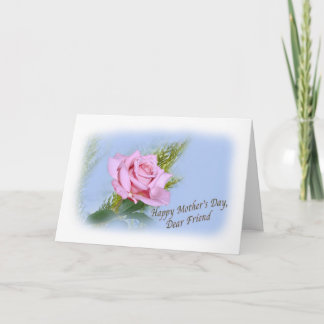 Friend's Mothers Day Card with Pink Rose