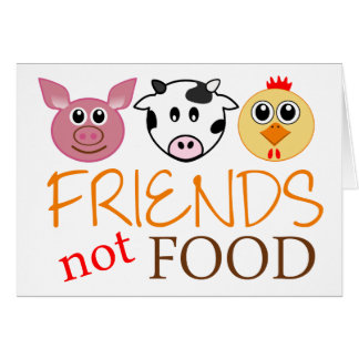 Friends Not Food Card