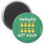 Friends not Food Magnet