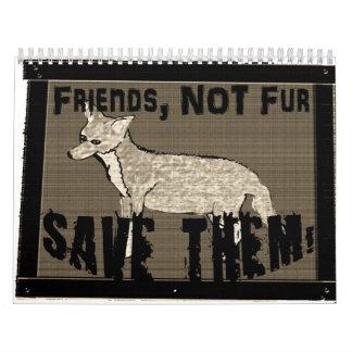 """""""Friends, Not Fur!"""" 2013 Calendar"""