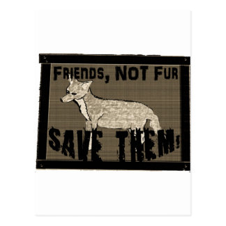 Friends not fur 2 cut out.jpg postcard