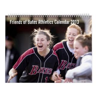 Friends of Bates Athletics 2013 Calendar
