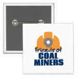 Friends of Coal Miners 2 Inch Square Button