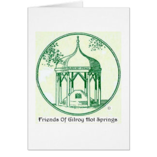 Friends of Gilroy Hot Springs card
