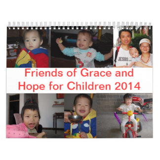 Friends of Grace and Hope for Children 2014 Calendar