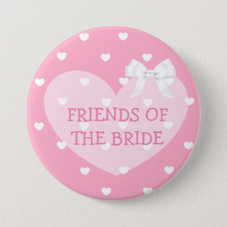 Friends of the Bride Pink Hearts White Bow Button