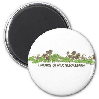 Friends of  Wild Blackberries 2 Inch Round Magnet