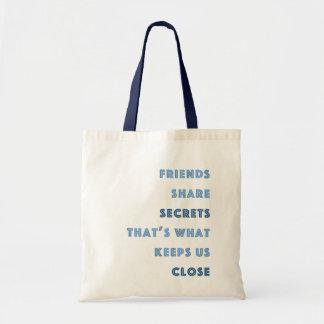 Friends Share Secrets Budget Tote Bag