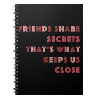 Friends Share Secrets: Straight Outta Radley Note Books