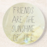 Friends & Sunshine Drink Coaster