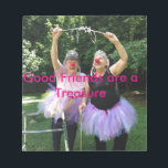 """Friends   Tutus = Fun Times Notepad<br><div class=""""desc"""">There&#39;s no friend like an old friend.  And an old friend who will play dress up in a tutu when you&#39;re in your senior years -- well,  that is a treasure indeed.   Celebrate your friendship with a gift she will treasure.</div>"""