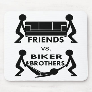 Friends Vs Biker Brothers Move Couch Move Body Mouse Pad