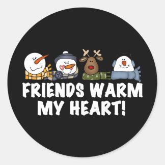 Friends Warm My Heart! Round Sticker