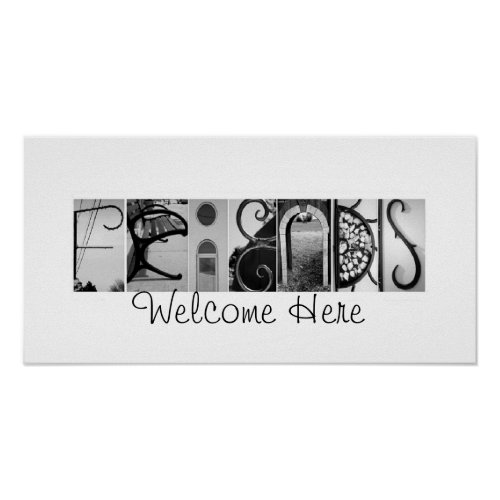 Friends Welcome Here Alphabet Photography Art print