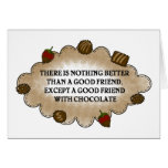 Friends With Chocolate Greeting Card
