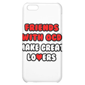Friends with OCD Make Great Lovers iPhone 5C Cases