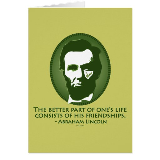 FRIENDSHIP - Abraham Lincoln Greeting Cards