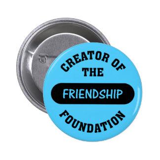 Friendship Foundation Creator Pinback Button